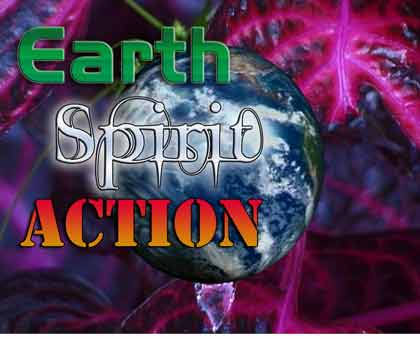 Earth, Spirit, Action